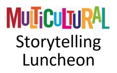 Multicultural Storytelling Luncheon: 20/03/2021.