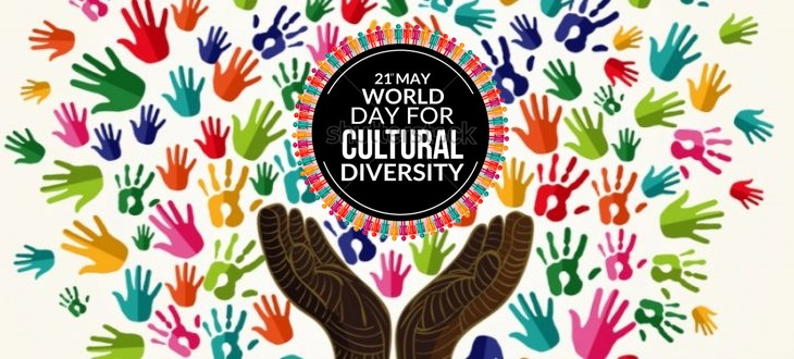 World Day of Cultural Diversity: 21st May 2021.