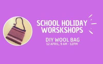 School Holiday Workshop: DIY Wool Bag. 12/04/2021
