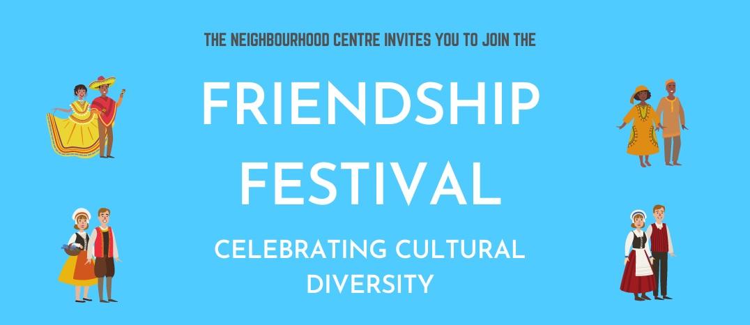 Friendship Festival – Celebrating Cultural Diversity: 16/05/2021