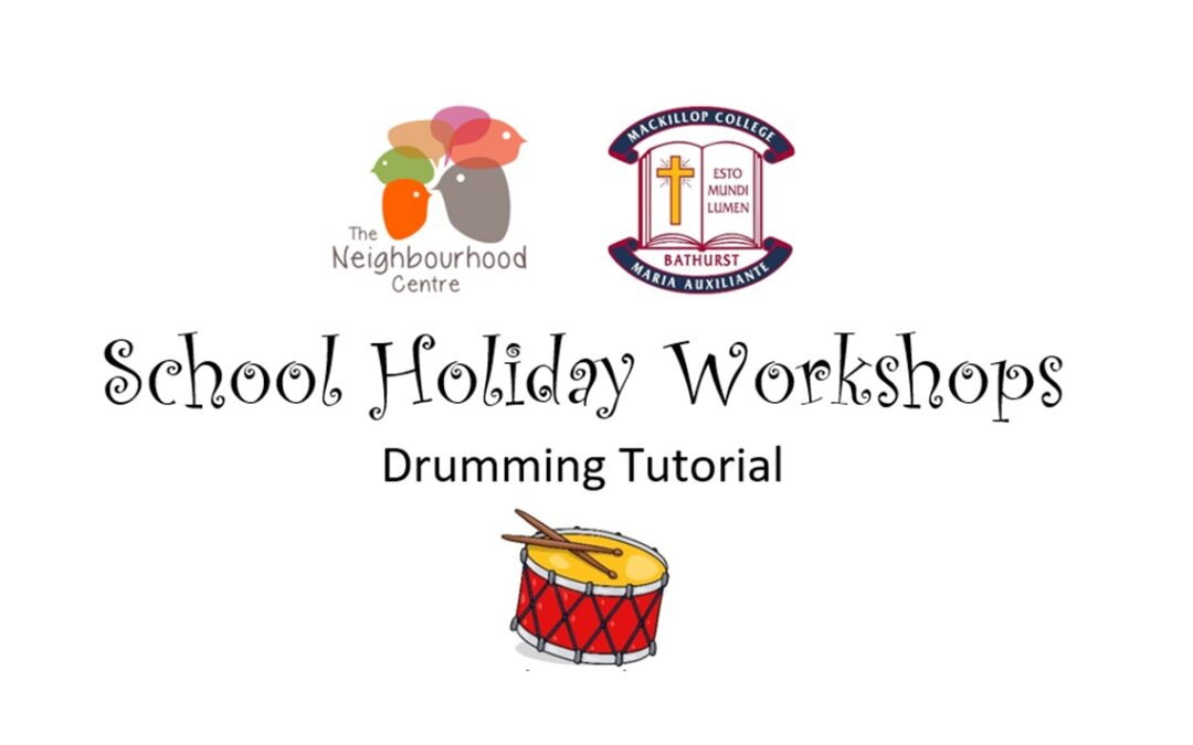 School Holiday Workshops – Drumming Tutorial by A. Clements (Ages 8-16 years old)