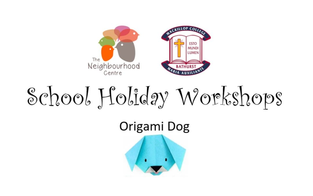 School Holiday Workshop – Origami Dog by E. Mutton (Ages 5 *with help* -16 years old)